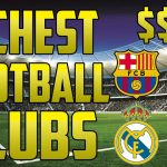 The 11 Most Valuable Football Clubs In The World