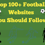 Top 100+ Football Websites You Should Follow in 2021