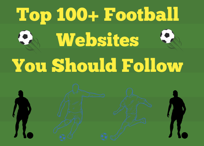 100 + football websites you should follow