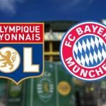 Lyon vs Bayern Munich Match Preview